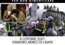DISASTRO AEREO DI LINATE. 8 OTTOBRE 2001. LE MIGLIORIE SEMPRE DOPO!!